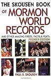 The Skousen Book of Mormon World Records, Paul B. Skousen, 1555178111