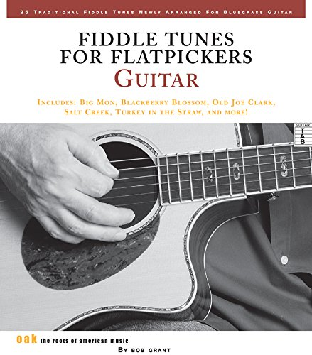 Tunes Bluegrass (Fiddle Tunes for Flatpickers Guitar)