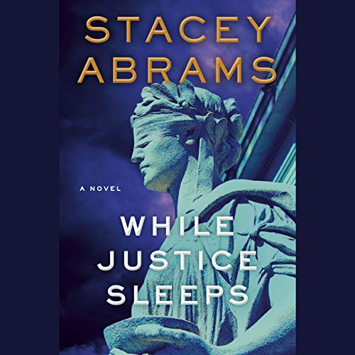 Book Cover: While Justice Sleeps: A Novel