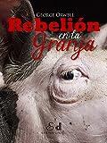 Rebelión en la granja (Spanish Edition)