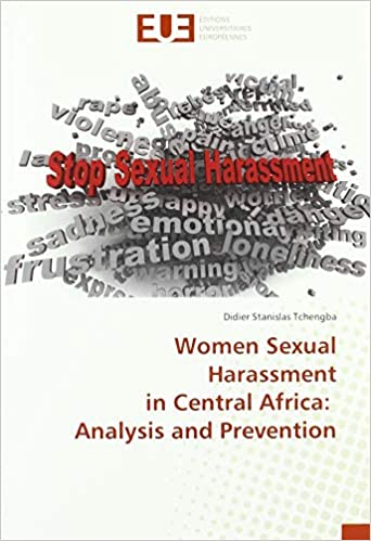 livre pdf gratuit télécharger Women Sexual Harassment in Central Africa: Analysis and Prevention