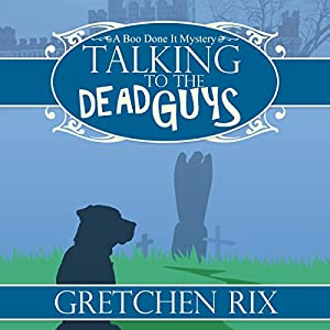 Talking to the Dead Guys Audiobook