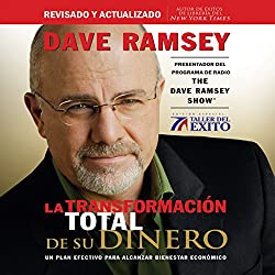 La Transformación Total de su Dinero [The Total Money Makeover]