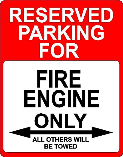 Any and All Graphics FIRE Engine Transportation décor Reserved Parking only Sign 9