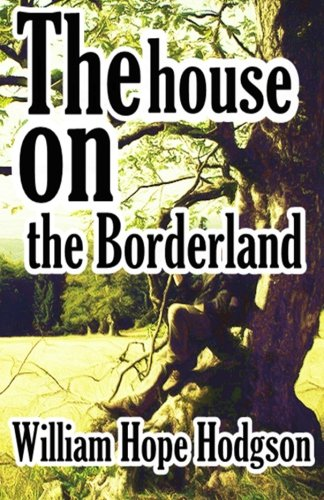 Read Online The House on the Borderland ebook