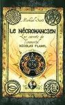 Les secrets de l'immortel Nicolas Flamel, tome 4 : Le nécromancien par Scott