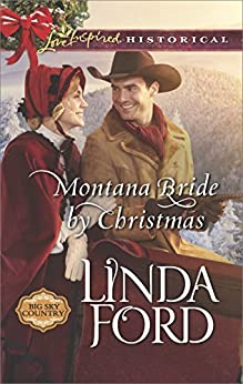Montana Bride by Christmas (Big Sky Country) by [Ford, Linda]