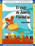El Viaje de Juanito Pierdedias, Gianni Rodari, 9584516701