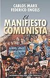 El manifiesto comunista (Spanish Edition)