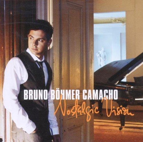Bruno Boehmer Camacho-Nostalgic Vision-(88697874512)-CD-FLAC-2011-CUSTODES Download