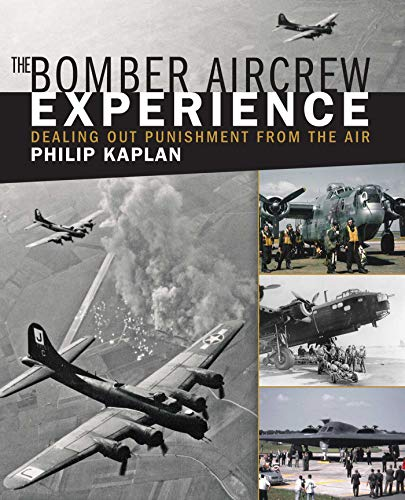 The Bomber Aircrew Experience: Dealing Out Punishment from the ()