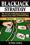 Blackjack: The Secrets of Blackjack Strategy to Improve Your Odds of WINNING BIG - ( Casino Blackjack Strategy )