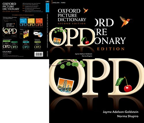 Oxford Picture Dictionary English-Farsi: Bilingual Dictionary for Farsi speaking teenage and adult students of English (Oxford Picture Dictionary 2E)