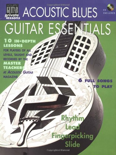 Acoustic Blues Guitar Essentials (Acoustic Guitar Magazine's Private - Lessons Essential Guitar Acoustic