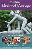 The Art of Thai Foot Massage, Simon Piers Gall, 1844091384