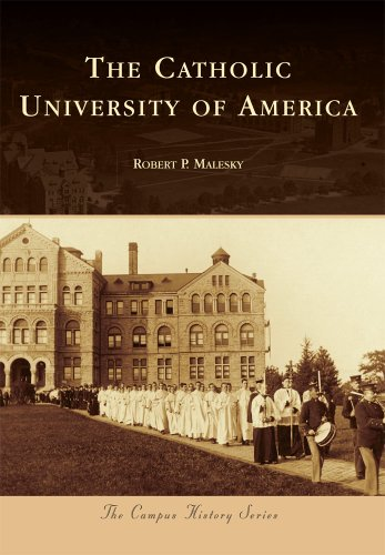 The Catholic University of America (Campus History)