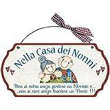 Targa sagomata NELLA CASA DEI NONNI.. casa idea regalo made in italy Fuoriporta