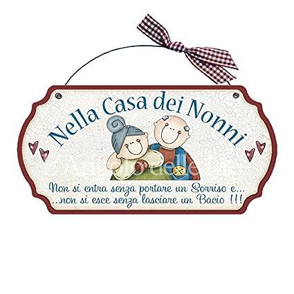 Targa sagomata NELLA CASA DEI NONNI   casa idea regalo made in italy  Fuoriporta