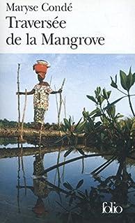 Solibo magnifique folio english and french edition patrick traversee de la mangrove francophone fandeluxe Choice Image