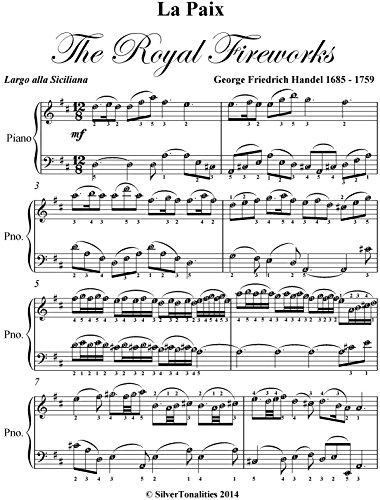 La Paix Largo alla Siciliana Royal Fireworks Handel Easy Piano Sheet Music (Music For The Royal Fireworks Sheet Music)
