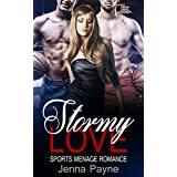 Sports Romance: Bisexual Romance: Stormy Love (Contemporary Alpha Male Basketball MFM Billionaire Menage Romance) (Coming of Age New Adult Taboo Pregnancy Romance Short Stories)