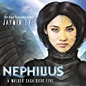 Nephilius: A Walker Saga, Book 5 Audiobook by Jaymin Eve Narrated by Eva Kaminsky