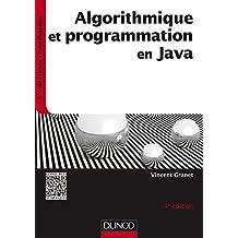 Algorithmique et Programmation En Java: Cours et Exer.4e Éd.(n.p.
