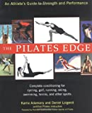 The Pilates Edge, Karrie Adamany and Daniel Loigerot, 1583331840