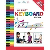Mi primer teclado - Aprende a tocar: niños