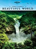 Lonely Planet's Beautiful World, Lonely Planet Staff, 174321717X