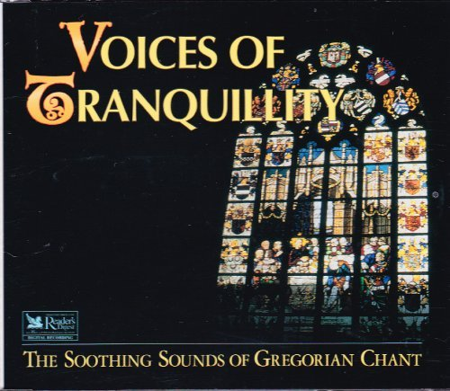 Voices of Tranquility ~ The Soothing Sounds of Gregorian Chant, Reader's Digest Music (3 Audio CD - Tranquility Set