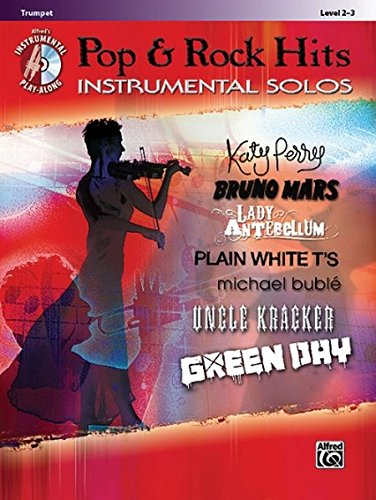 Pop & Rock Hits Instrumental Solos: Trumpet, Book & CD (Pop Instrumental Solo Series) (Alfred Music Sheet Tenor)