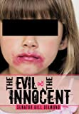 The Evil and the Innocent, Senator Bill Diamond, 146856496X