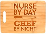 Nurse Appreciation Gift Nurse By Day Chef By Night Nursing Big Rectangle Bamboo Cutting Board Bamboo