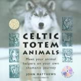 Celtic Totem Animals [With CD and cards]