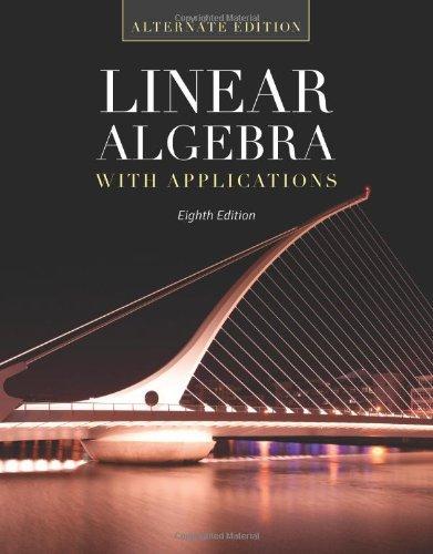 By Gareth Williams Linear Algebra With Applications: Alternate Edition (8th Edition) pdf epub
