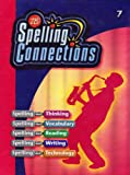 img - for Spelling Connections: Grade 7 book / textbook / text book
