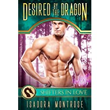 Desired by the Dragon: A Shifters in Love Fun & Flirty Romance (Mystic Bay Book 1)
