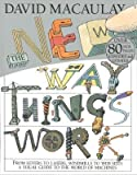 img - for [(The New Way Things Work )] [Author: David Macaulay] [May-2001] book / textbook / text book
