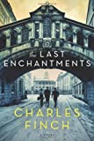 The Last Enchantments: A Novel