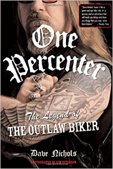 One Percenter: Legend of the Outlaw Bikers