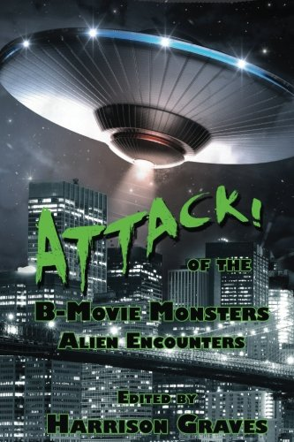 ATTACK! of the B-Movie Monsters: Alien Encounters