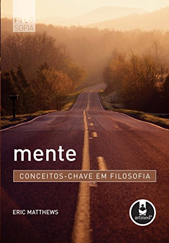 Mente Conceitos Chave Filosofia Eric Matthews ebook