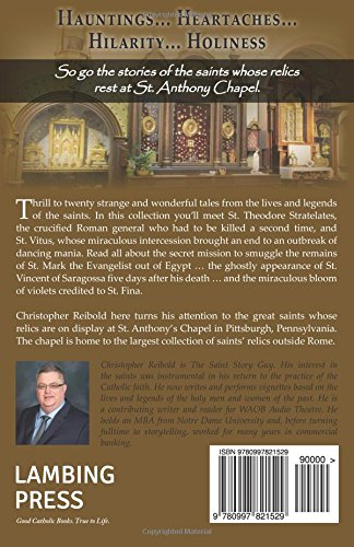 39bdccbc The Saints at the Chapel: Thrilling Tales of History's Holiest ...