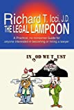 The Legal Lampoon, Richard T. Icci, 0595452310