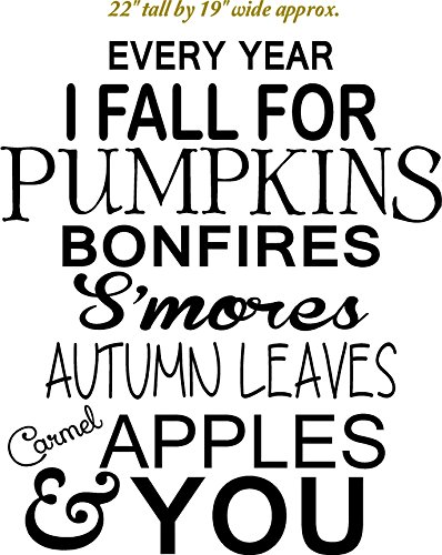 Every Year I FALL for Pumpkins, bonfires, smores, autumn leaves, apples & YOU, vinyl decal, stencil (BLACK) -