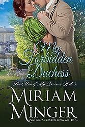 My Forbidden Duchess (The Man of My Dreams Book 3)