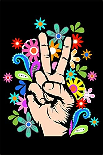 Notebook Hippie Cool Hand Peace Sign With Flowers Black Lined Journal Notebook Writing Diary 120 Pages 6 X 9 Tink 9781071035535 Amazon Com Books