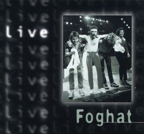 Foghat: Live by Capitol