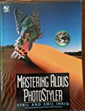 img - for Mastering Aldus Photostyler book / textbook / text book